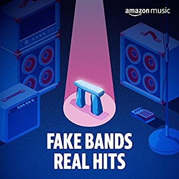 Fake Bands, Real Hits