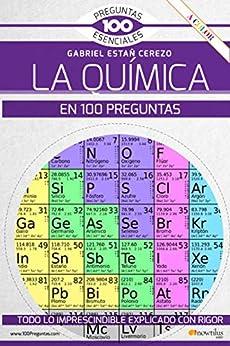 La química en 100 preguntas PDF EPUB Gratis descargar completo