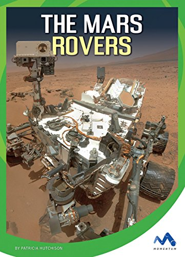 The Mars Rovers (Wonders of Space) (English Edition) - Hutchison, Patricia
