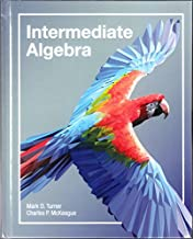 INTERMEDIATE ALGEBRA (WITH ACCESS CODE) by Mark Turner and Charles P. McKeague (2016-08-02)