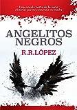 Angelitos negros: Una novela corta de la serie Historias que no contaría a mí madre (Historias que...
