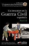 Um inventor en la guerra civil espanola - Nivel 3: Un inventor en la Guerra Civil Espanola