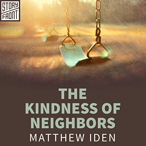 The Kindness of Neighbors audiobook cover art