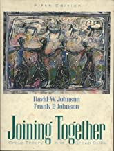 Joining Together: Group Theory and Group Skills by Johnson, David W., Johnson, Frank P. (1994) Paperback