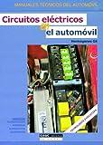 Circuitos eléctricos en el automóvil (Manuales técnicos del automóvil)