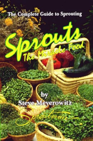 Sprouts: The Miracle Food!