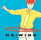 【メーカー特典あり】RE:WIND(ステッカー付)