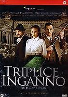 Triplice Inganno [Italian Edition]