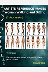 Artists Reference Images - Woman Walking and Sitting: Colour version Paperback