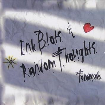 INK BLOTS & RANDOM THOUGHTS