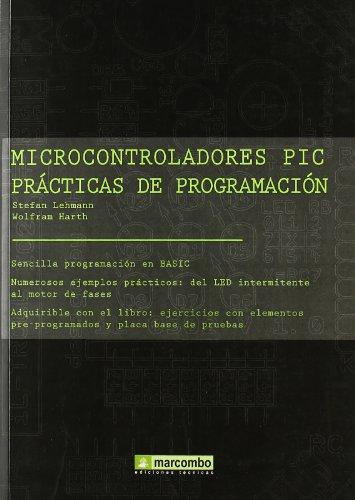 Microcontroladores PIC. Prácticas de programación.