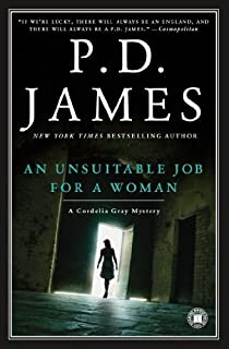 By P.D. James - An Unsuitable Job for a Woman (Cordelia Gray Mysteries, No. 1) (12.2.2000)