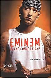 Eminem blanc comme le rap