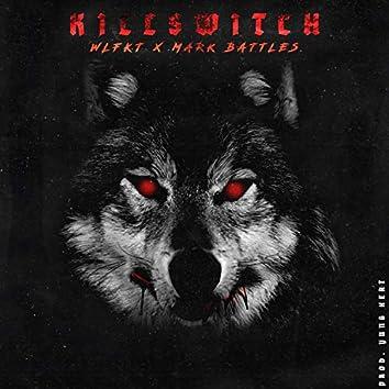 KillSwitch (feat. Mark Battles)