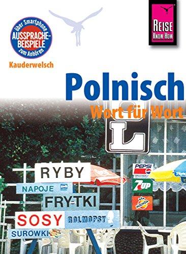 Reise Know-How Sprachführer Polnisch - Wort für Wort: Kauderwelsch-Band 35: Kauderwelsch-Sprachführer Band 35