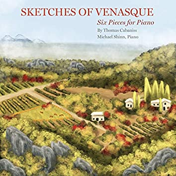 Sketches of Venasque: Six Pieces for Piano