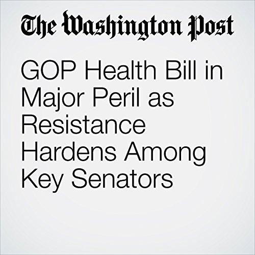 GOP Health Bill in Major Peril as Resistance Hardens Among Key Senators copertina