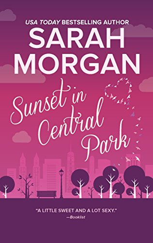 SUNSET IN CENTRAL PARK ORIGINA: The Perfect Romantic Comedy to Curl Up with (From Manhattan with Love)