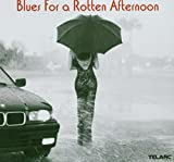 Blues for a Rotten Afternoon - Various