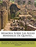 Memoria Sobre Las Aguas Minerales de Quinto...