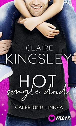 Hot Single Dad: Caleb und Linnea (Bookboyfriends Reihe 3)