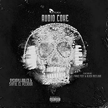 Audio Coke (feat. Faruz Feet & Block Mccloud)