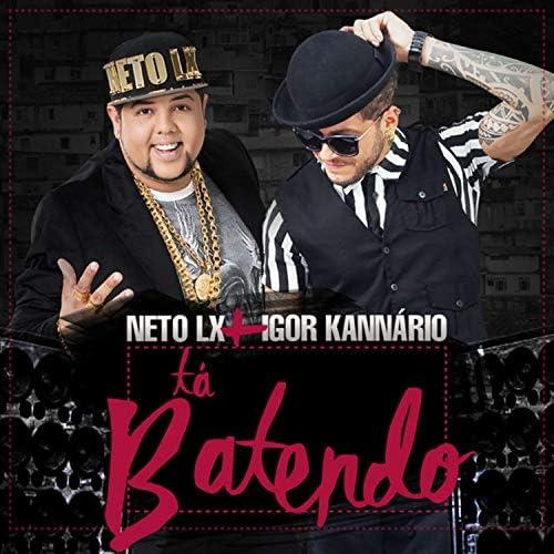 Neto LX & Igor Kannário