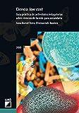 Ciencia Low Cost. Guía Práctica De Actividades Indagatorias Sobre Ciencia De La: Guía práctica de actividades indagatorias sobre ciencia de la vida para secundaria: 330 (Graó Educación)