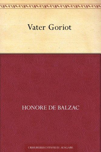 Vater Goriot (Übersetzt von Franz Hessel)