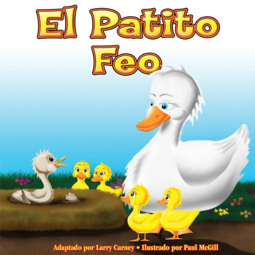 El Petito Feo [The Ugly Duckling] audiobook cover art