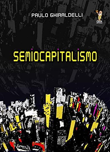 Semiocapitalismo