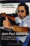 JEAN-PAUL DUBREUIL, DE LA VENDEE AUX CARAIBES