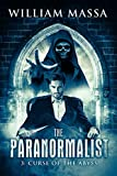 Curse of the Abyss (The Paranormalist Book 3)