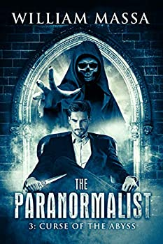 Curse of the Abyss  The Paranormalist Book 3
