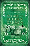The Case of the Hidden Daemon (Dr Ribero's Agency of the Supernatural Book 3) (English Edition)
