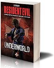 Resident Evil. Underworld (Videogiochi da leggere)