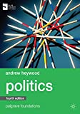 Politics (Macmillan Foundations Series) - Andrew Heywood