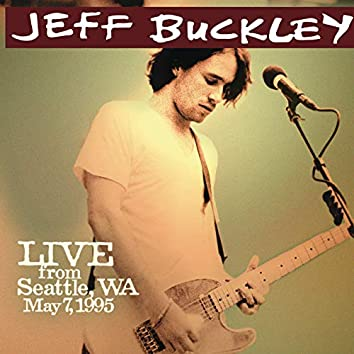 Live from Seattle, WA, May 7, 1995