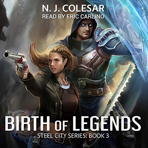 Birth of Legends: DarkEnergy: Steel City Series, Book 3
