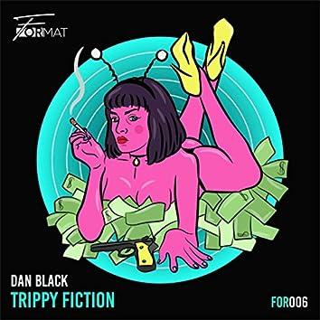 Trippy Fiction