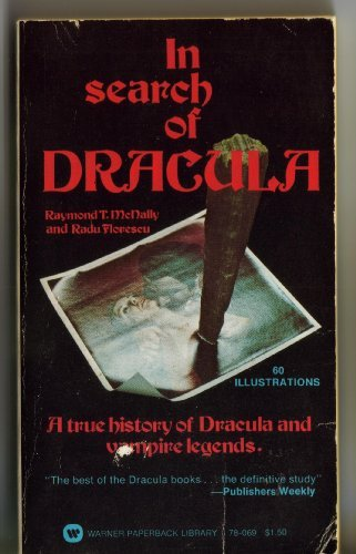 In Search of Dracula: A True History of Dracula... 0450022048 Book Cover