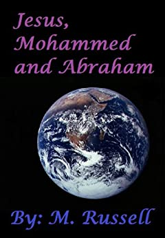 Jesus, Mohammed and Abraham - A Parable about Love and Peace by [Maranda Russell]