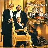 Songtexte von The Three Tenors - The Three Tenors Christmas