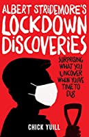 Albert Stridemore's Lockdown Discoveries: Surprising What You Discover When You've Time to Dig