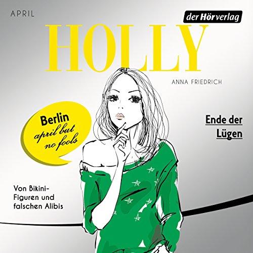 Ende der Lügen. April (Holly 3) Titelbild
