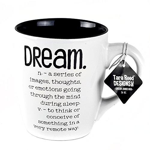 Dream Definition Jumbo Ceramic Mug - 26 Ounces by Tara Reed Designs