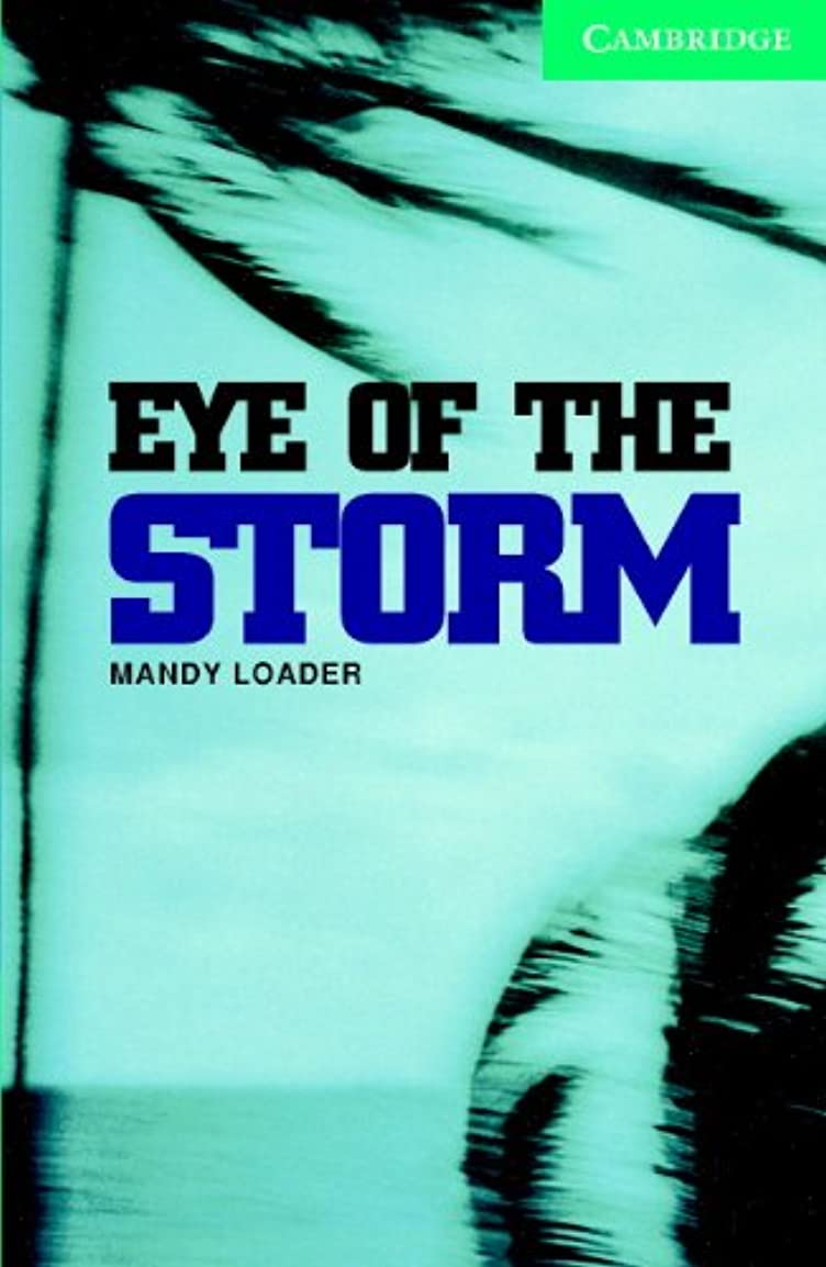 独占天才驚いたことにEye of the Storm Level 3 (Cambridge English Readers) (English Edition)