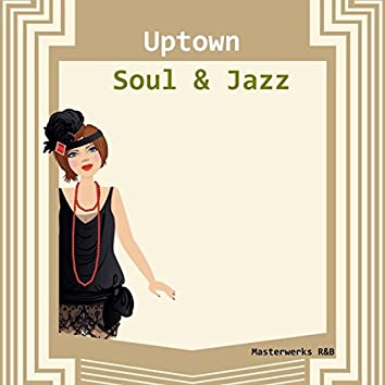 Uptown Soul and Jazz