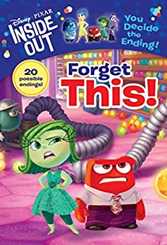 Forget This! - Book  of the Disney/Pixar Inside Out: You Decide the Ending!