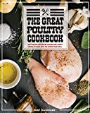 The Great Poultry Cookbook: Tasty Recipes For Grilled Chicken And Turkey Lovers To Cook With The Wood Pellet Grill.
